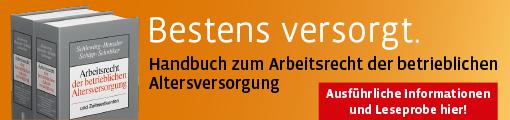 Schlewing/Henssler/Schipp/Schnitker, Arbeitsrecht der betrieblichen Altersversorgung