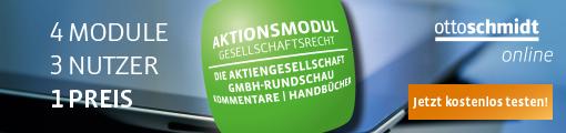 Aktionsmodul Gesellschaftsrecht – Die Aktiengesellschaft, GmbH-Rundschau, Kommentare, Handbücher