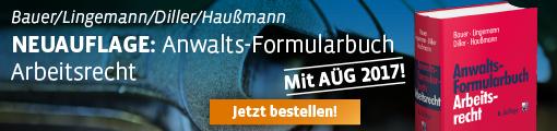 Bauer/Lingemann/Diller/Haußmann, Anwalts-Formularbuch Arbeitsrecht
