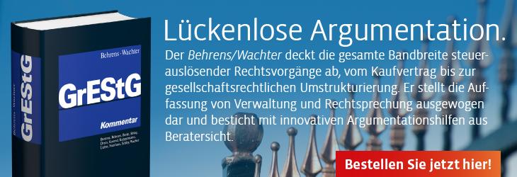 Behrens/Wachter, GrEStG. Kommentar