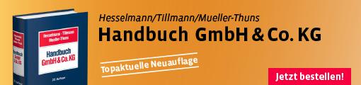Hesselmann/Tillmann/Mueller-Thuns, Handbuch GmbH & Co. KG