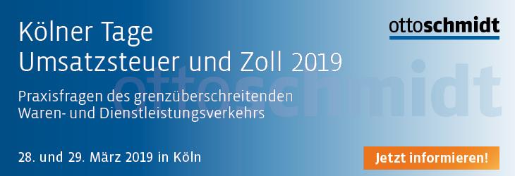 Kölner Tage Umsatzsteuer und Zoll 2019 - 28.-29.03.2019