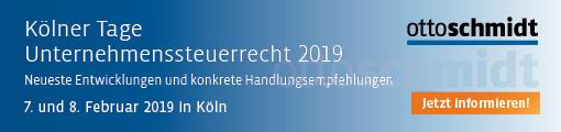 Kölner Tage Unternehmenssteuerrecht - 07./08.02.2019