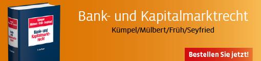 Kümpel/Mülbert/Früh/Seyfried, Bank- und Kapitalmarktrecht