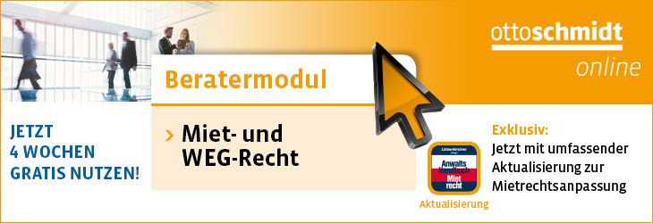 Beratermodul Miet- und WEG-Recht. Jetzt mit umfassender Aktualisierung zur Mietanpassung.