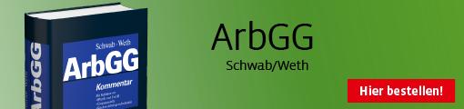 Schwab/Weth, Arbeitsgerichtsgesetz