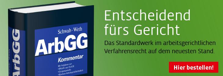 Banner Schwab/Weth (Hrsg.), Arbeitsgerichtsgesetz