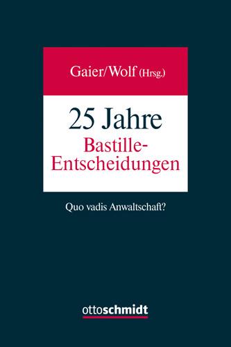 25 Jahre Bastille-Entscheidungen