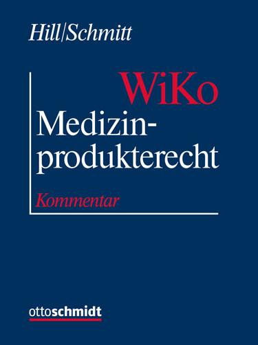 Medizinprodukterecht (WiKo) (Grundwerk mit Fortsetzungsbezug für mindestens 2 Jahre)