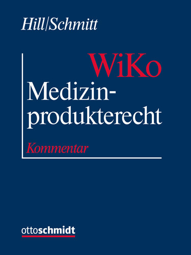 Medizinprodukterecht (WiKo) (Grundwerk ohne Fortsetzungsbezug und Datenbank)