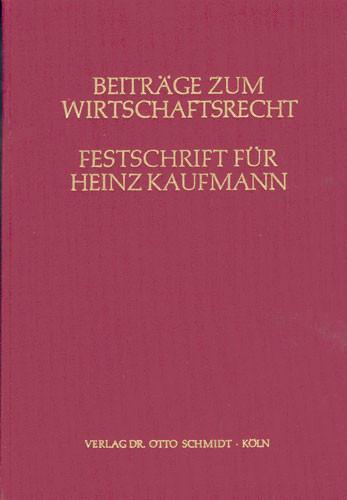 Festschrift für Heinz Kaufmann