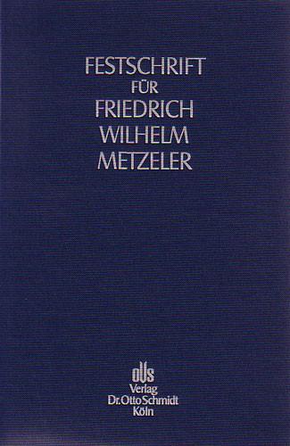 Festschrift für Friedrich Wilhelm Metzeler