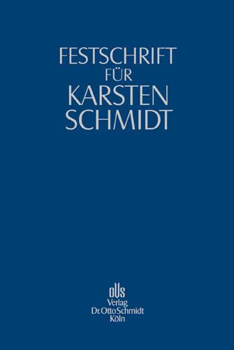 Festschrift für Karsten Schmidt