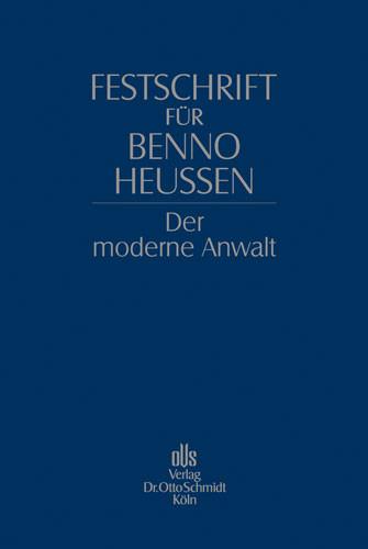Festschrift für Benno Heussen