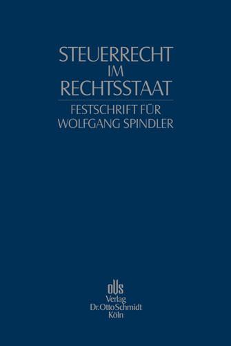 Festschrift für Wolfgang Spindler