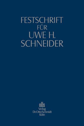 Festschrift für Uwe H. Schneider