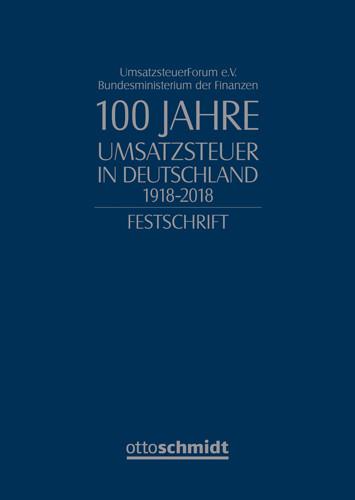 100 Jahre Umsatzsteuer in Deutschland 1918-2018