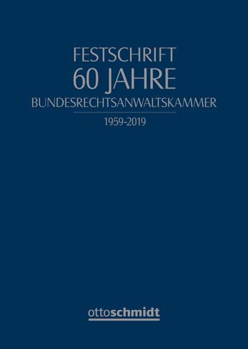 Festschrift 60 Jahre Bundesrechtsanwaltskammer