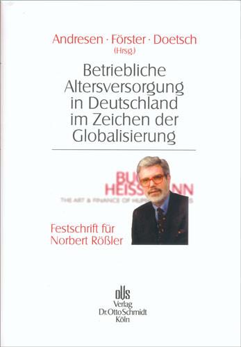 Betriebliche Altersversorgung in Deutschland im Zeichen der Globalisierung
