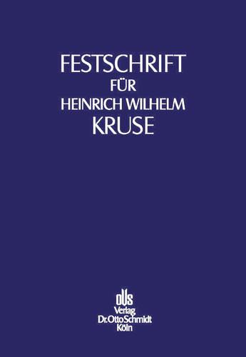 Festschrift für Heinrich Wilhelm Kruse