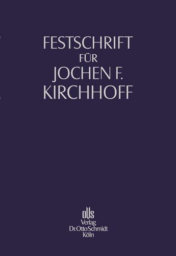 Festschrift für Jochen F. Kirchhoff