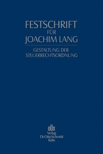 Festschrift für Joachim Lang zum 70. Geburtstag