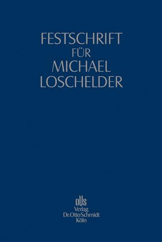 Festschrift für Michael Loschelder
