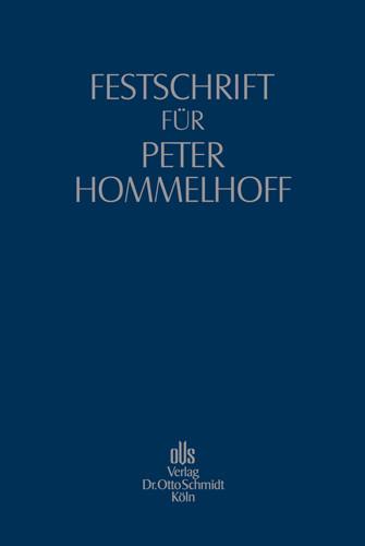 Festschrift für Peter Hommelhoff