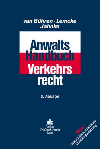 Anwalts-Handbuch Verkehrsrecht