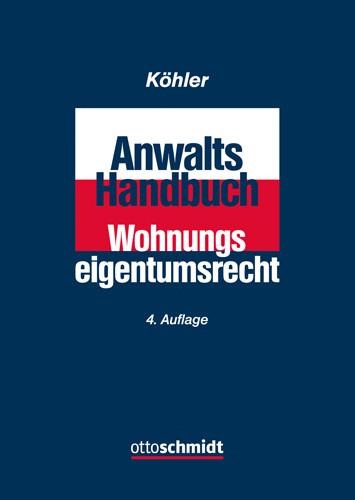 Anwalts-Handbuch Wohnungseigentumsrecht