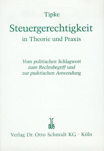 Steuergerechtigkeit in Theorie und Praxis