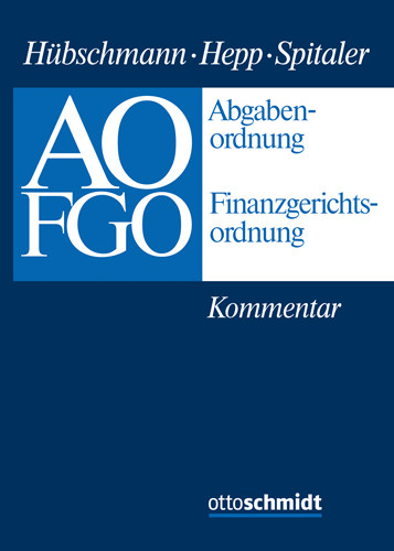 Abgabenordnung - Finanzgerichtsordnung (Grundwerk mit Fortsetzungsbezug für mindestens 2 Jahre)