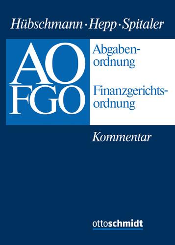 Abgabenordnung - Finanzgerichtsordnung (Grundwerk ohne Fortsetzungsbezug)
