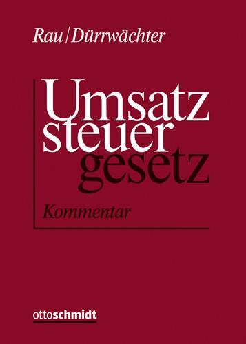 Kommentar zum Umsatzsteuergesetz (Grundwerk mit Fortsetzungsbezug für mindestens 2 Jahre)