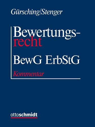 Bewertungsrecht - BewG/ErbStG (Grundwerk ohne Fortsetzungsbezug)