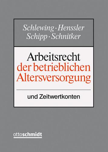 Arbeitsrecht der betrieblichen Altersversorgung (Grundwerk ohne Fortsetzungsbezug)