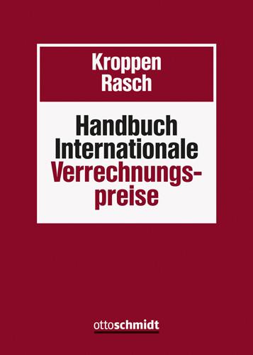 Handbuch Internationale Verrechnungspreise (Grundwerk mit Fortsetzungsbezug für mindestens 2 Jahre)