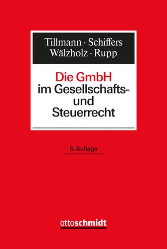 Die GmbH im Gesellschafts- und Steuerrecht