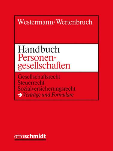 Handbuch Personengesellschaften (Grundwerk mit Fortsetzungsbezug für mindestens 2 Jahre und Datenbank)