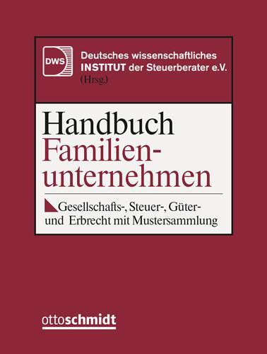 Handbuch Familienunternehmen (Grundwerk mit Fortsetzungsbezug für mindestens 2 Jahre)