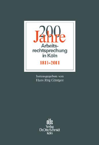 200 Jahre Arbeitsrechtsprechung in Köln