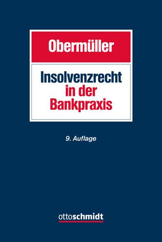 Insolvenzrecht in der Bankpraxis