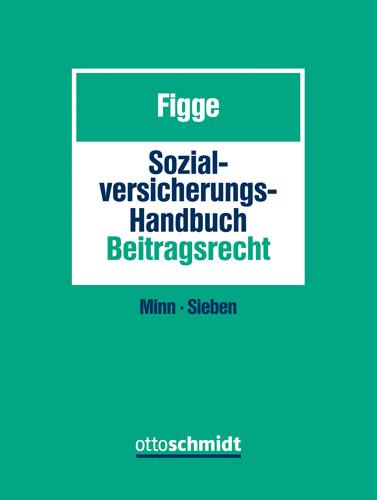 Sozialversicherungs-Handbuch Beitragsrecht (Grundwerk mit Fortsetzungsbezug für mindestens 2 Jahre und Datenbank)
