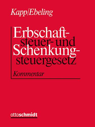 Erbschaftsteuer- und Schenkungsteuergesetz (Grundwerk mit Fortsetzungsbezug für mindestens 2 Jahre)