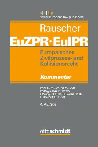 Europäisches Zivilprozess- und Kollisionsrecht EuZPR/EuIPR, Band II