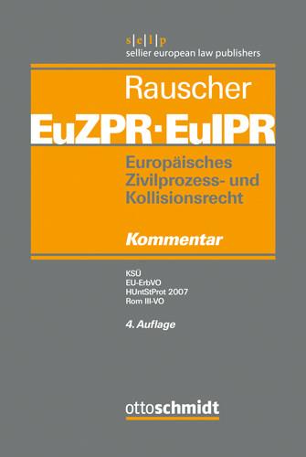 Europäisches Zivilprozess- und Kollisionsrecht EuZPR/EuIPR, Band V