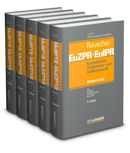 Europäisches Zivilprozess- und Kollisionsrecht EuZPR/EuIPR, Bände I-V, Gesamtabnahme zum Vorzugspreis