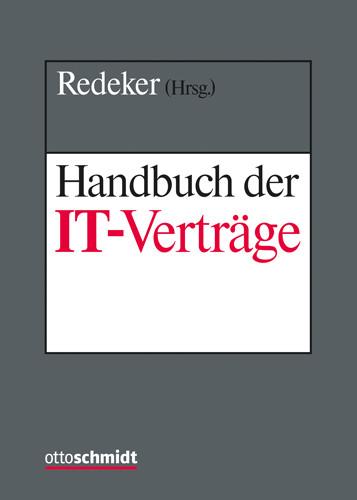 Handbuch der IT-Verträge (Grundwerk ohne Fortsetzungsbezug und Datenbank)