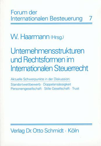 Unternehmensstrukturen und Rechtsformen im Internationalen Steuerrecht