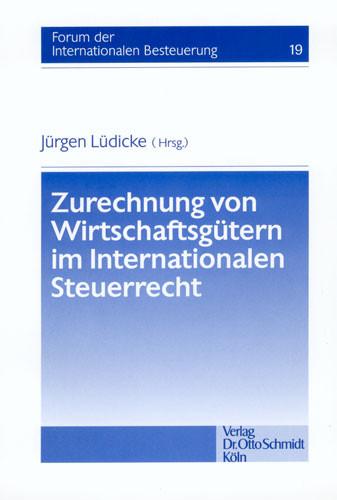 Zurechnung von Wirtschaftsgütern im Internationalen Steuerrecht